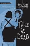 Twice as Dead